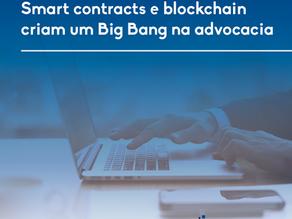 Smart contracts e blockchain criam um Big Bang na advocacia