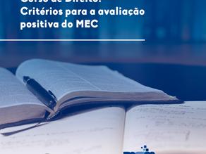 Curso de Direito: Critérios para a avaliação positiva do MEC