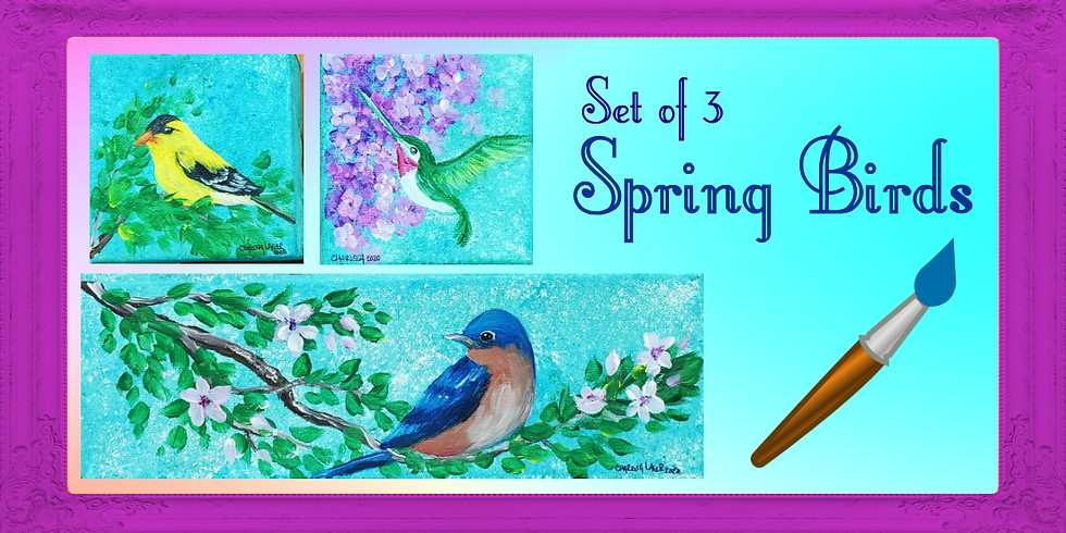 Spring Birds 3pc Paint Class - Cancelled