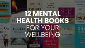 12 Mental Health Books For Your Well-Being