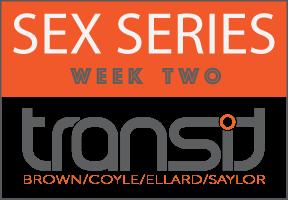 SEX SERIES - Week 2 Update
