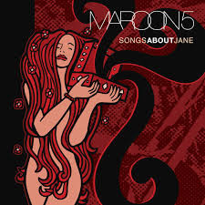 Maroon 5 - Songs About Jane (cover art)