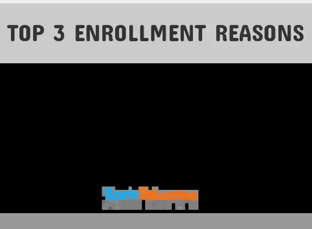 TOP 3 ENROLLMENT REASONS