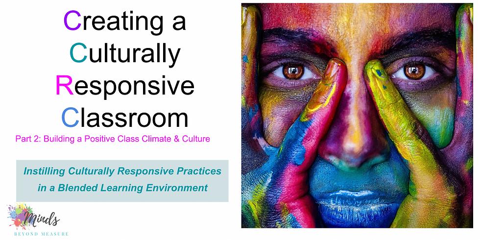 Building a Culturally Responsive Classroom (Part 2)