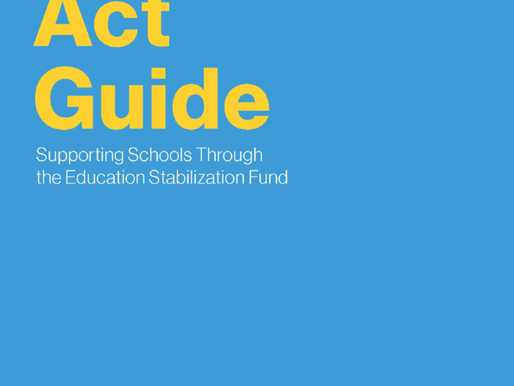 Cares Act Guide: A Guide for School Administrators