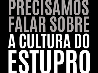 Sobre a Cultura do Estupro