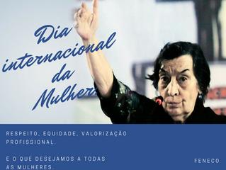 Mensagem da FENECO no Dia Internacional da Mulher