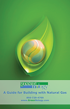 GreenNology Guide for Building with Natural Gas