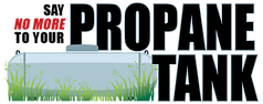 Say 'No More' to your Propane Tank