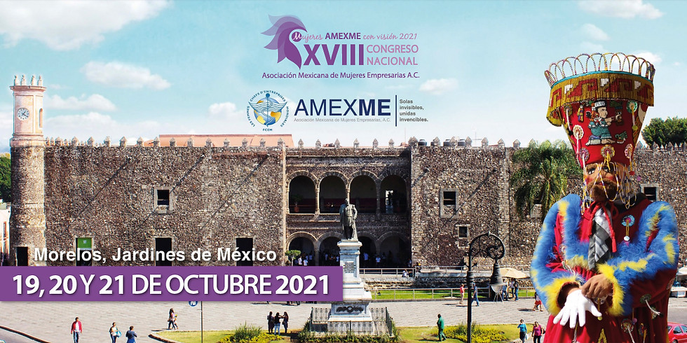 Congreso Nacional AMEXME Morelos 2021