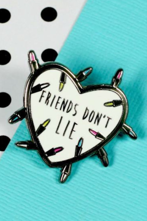 Pin Collection: FRIENDS DON'T LIE