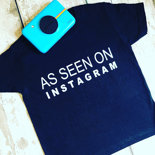 'As seen on Instagram' Baby Tee