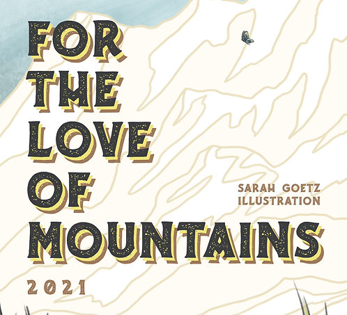 For the Love of Mountains Calendar 2021