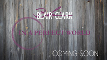 BLAIR CLARK TO RELEASE NEW ALBUM