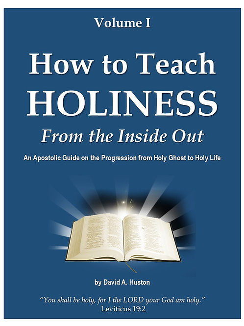 How to Teach Holiness: Volume I