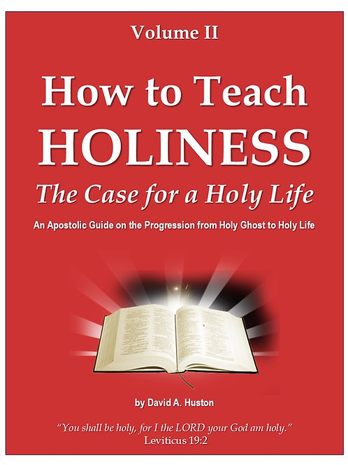 How to Teach Holiness: A case for a Holy Life
