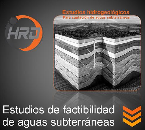 Estudios de factibilidad de aguas subterraneas.