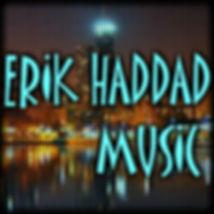 Erik Haddad Music.jpg