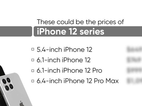 iPhone 12 prices leaked;starts at $649 for 5.4-inch OLED 5G model