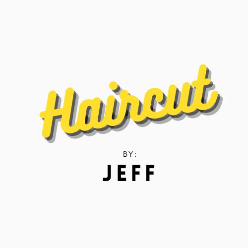 Haircut By Jeff