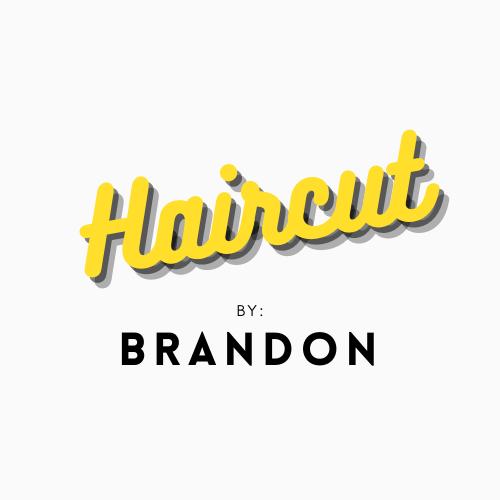 Haircut By Brandon