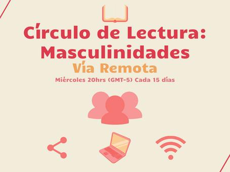 Debido al COVID19, realizaremos Vía Remota nuestros Masculinidades: Círculo de Lectura