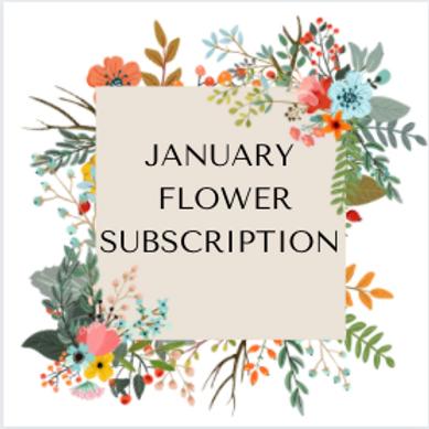 January Flower Subscription