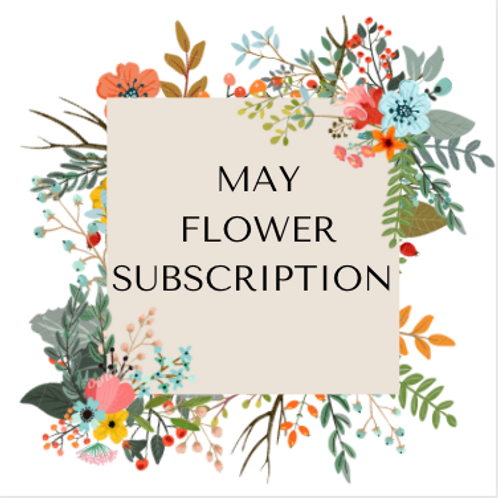 May Subscription Bouquet