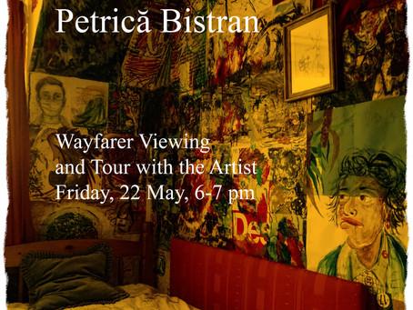 WAYFARER EXHIBITION EVENT:         'Closed Bedroom' by Petricā Bistran