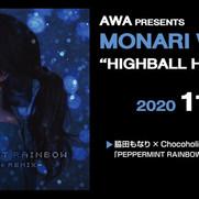 """11/14 MONARI WAKITA """"HIGHBALL HOUR"""