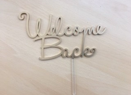 Welcome Back Cake Toppers