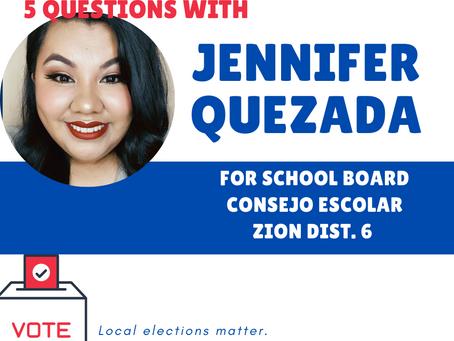 Who's on your ballot? Meet Jennifer Quezada