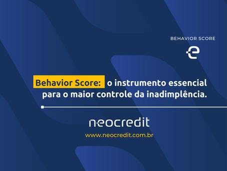 Behavior Score: o instrumento essencial para o maior controle da inadimplência.