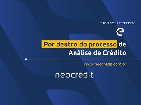Por dentro do processo de Análise de Crédito.