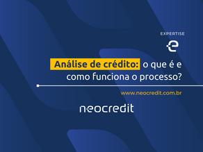 Tudo sobre crédito: O que é e como funciona o processo de análise de crédito?