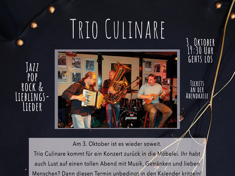 """Trio Culinare"" live in der Möbelei am 3.10.20"
