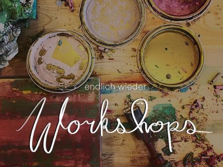 Laden, Café und jetzt auch Workshops!  Wir sind wieder da!