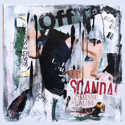"""Scandale"""