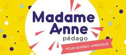 Madame Anne pédago