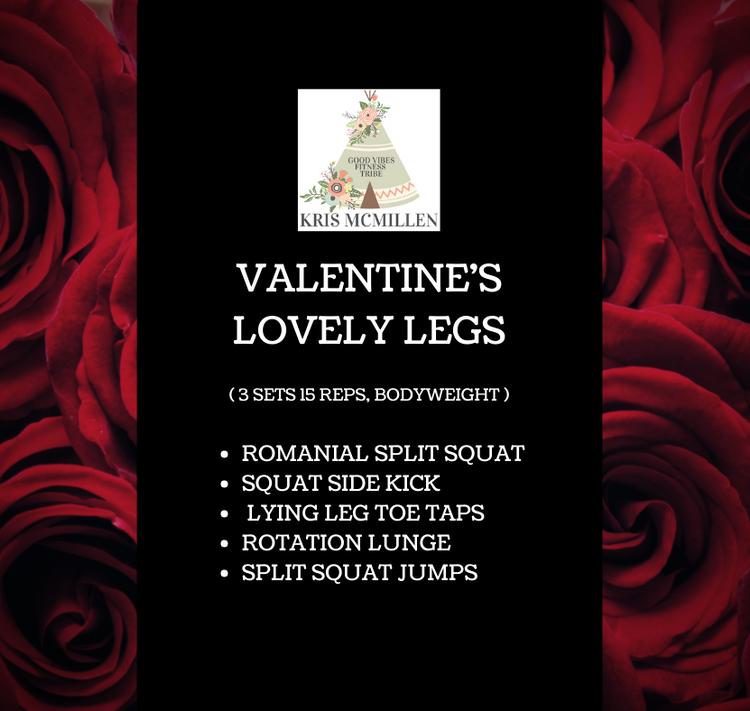 VALENTINE'S LOVELY LEGS