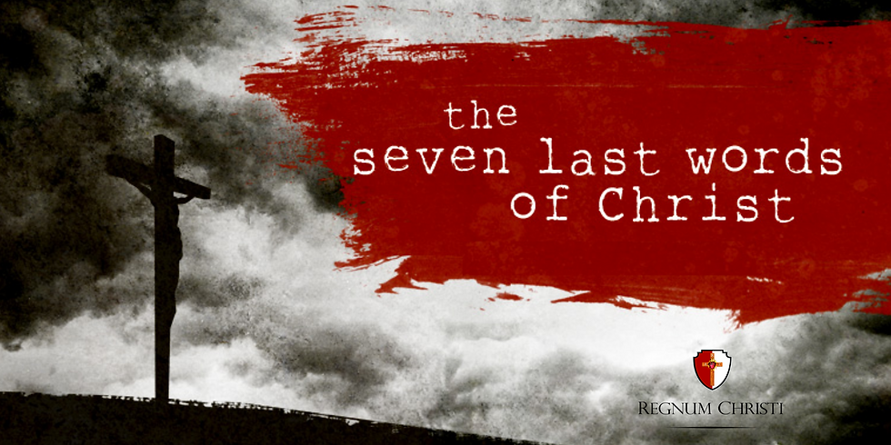 Holy Week: Reflections on Christ's Seven Last Words