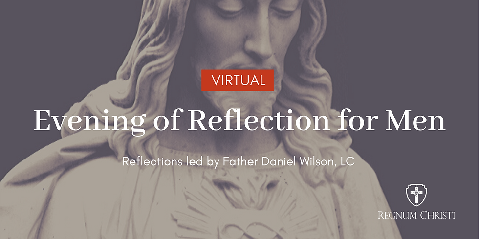 Evening of Reflection for Men l Online