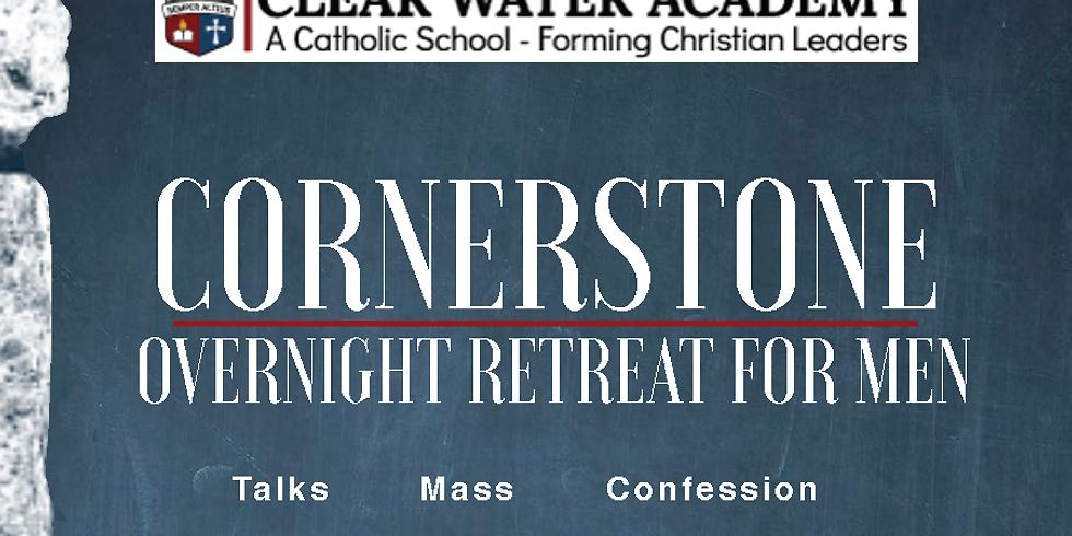 CORNERSTONE Overnight Retreat for Men