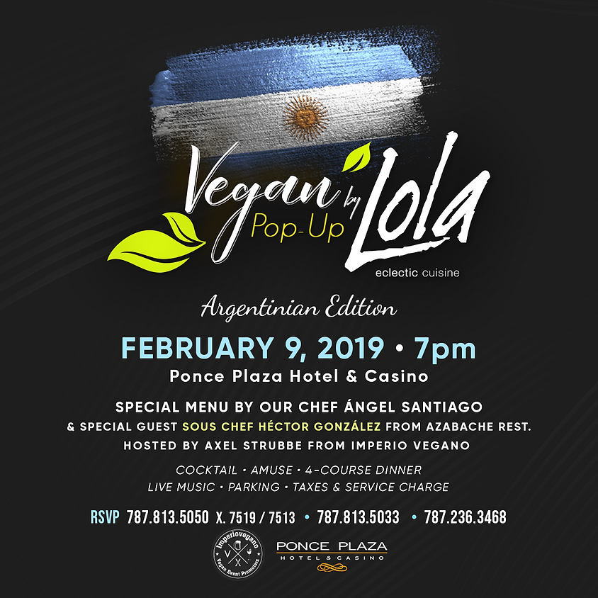 Vegan Pop - Up by Lola Argentinian Edition