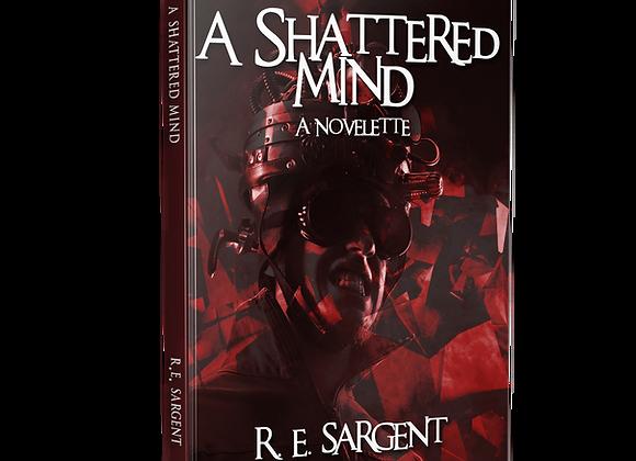 Signed Book - A Shattered Mind