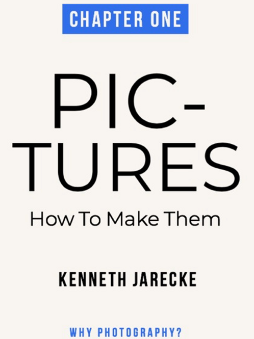 Pictures - How to Make Them - Chapter 1