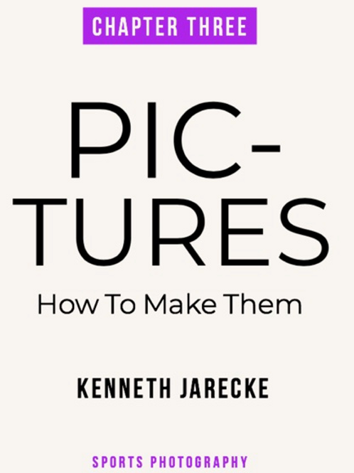 Pictures - How to Make Them - Chapter 2