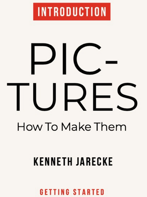Pictures - How to Make Them - Intro