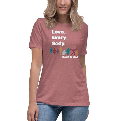 Love. Every. Body.    //   Crew Neck Tee