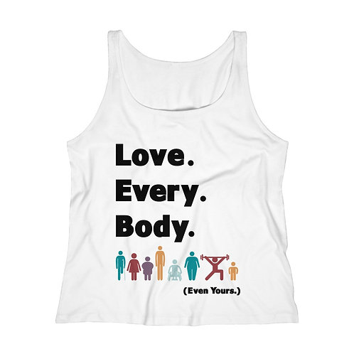 Love. Every. Body. // Women's Relaxed Fit Tank Top